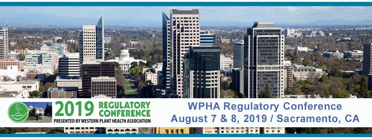 Western Plant Health Association (WPHA) Regulatory Conference - August 7-8, 2019