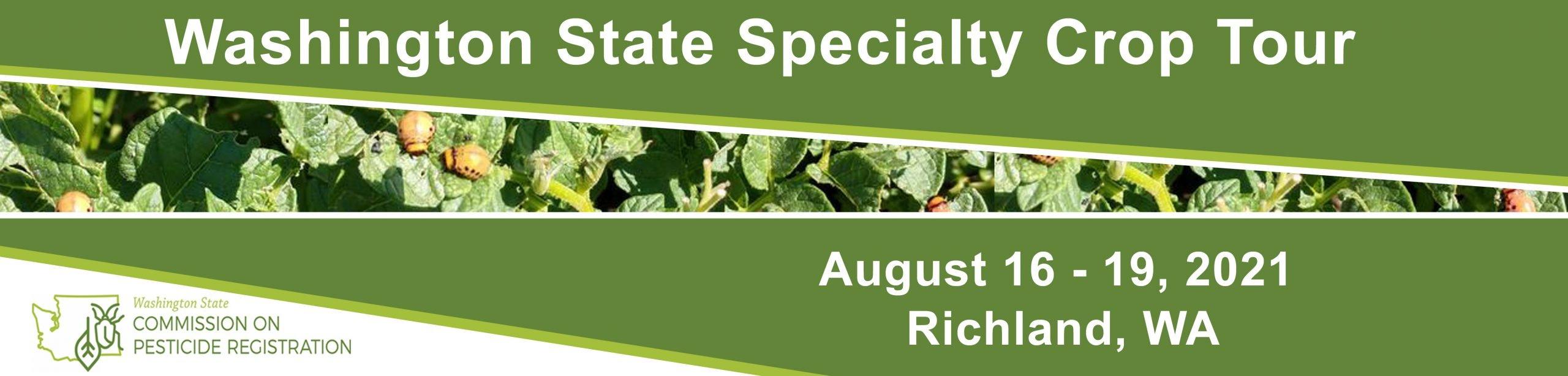 Washington State Specialty Crop Tour - August 16-19, 2021