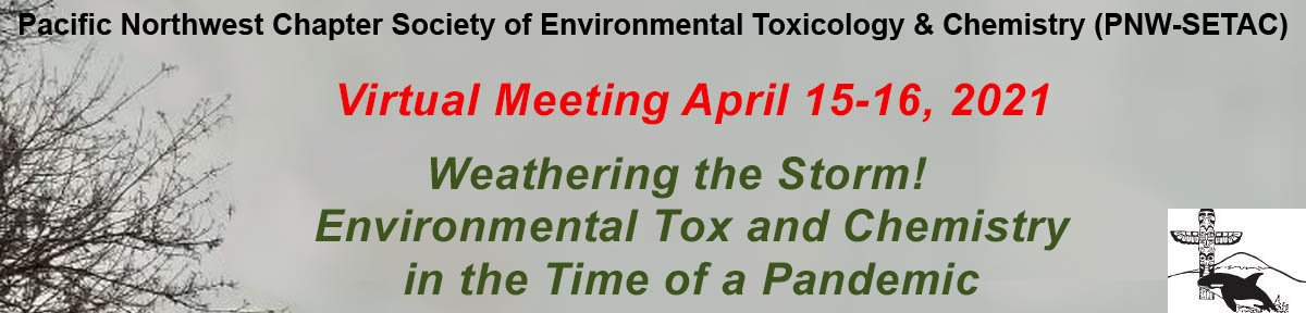 PNW SETAC Meeting - April 15-16, 2021